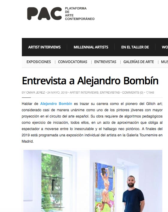 "Quote from the Tournemire Gallery in ""Entrevista a Alejandro Bombín"" by Omar Jerez, Platform for Contemporary Art, 24/05/19"