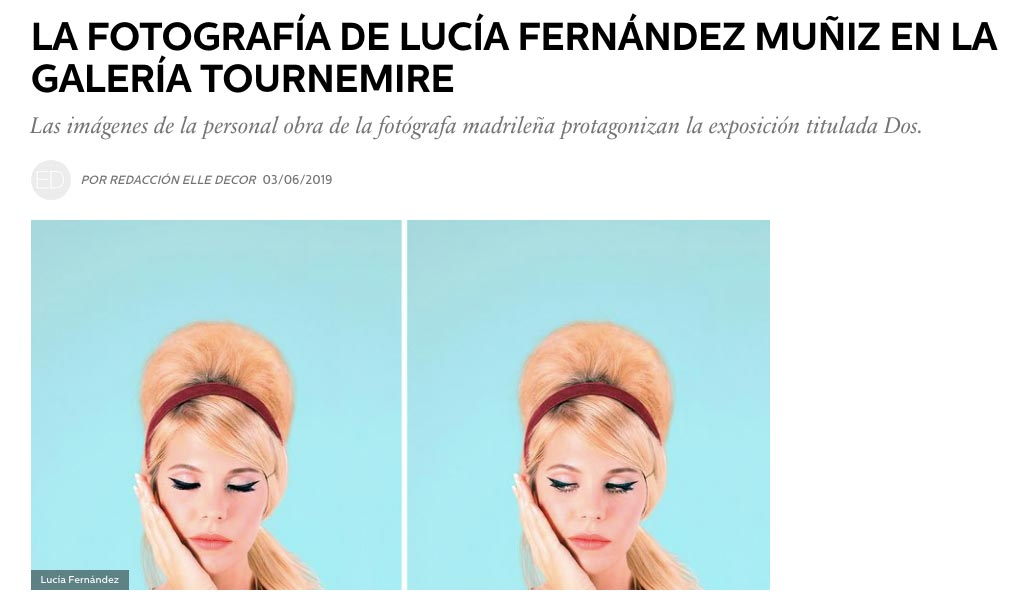 """The photography of Lucía Fernández Muñiz in the Tournemire Gallery"" of editorial staff, ELLE Decor Spain, 03/06/19"