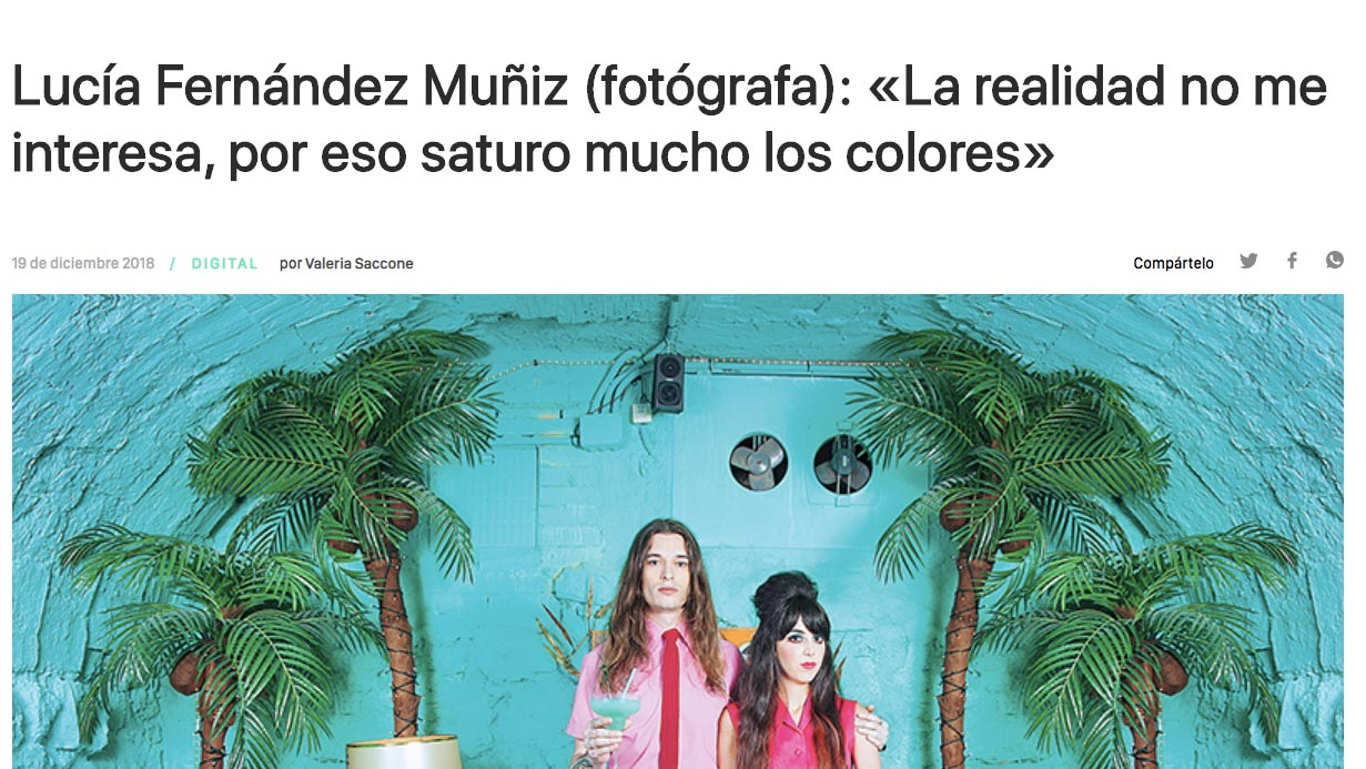 "Quote from the Tournemire Gallery in ""Lucía Fernández Muñiz: Reality doesn't interest me, that's why I saturate the colors a lot"" by Valeria Saccone, Yorokobu, 19/12/18"